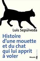 Luis Sepúlveda, Histoire d'une mouette et du chat qui lui apprit à voler