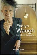 Evelyn Waugh, Le cher disparu