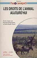 Chapouthier et Nouët, Les droits de l'animal aujourd'hui