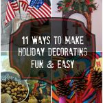 11 fun and easy holiday decorating ideas