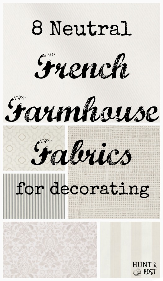 The best classic neutral French farmhouse fabrics for decorating!