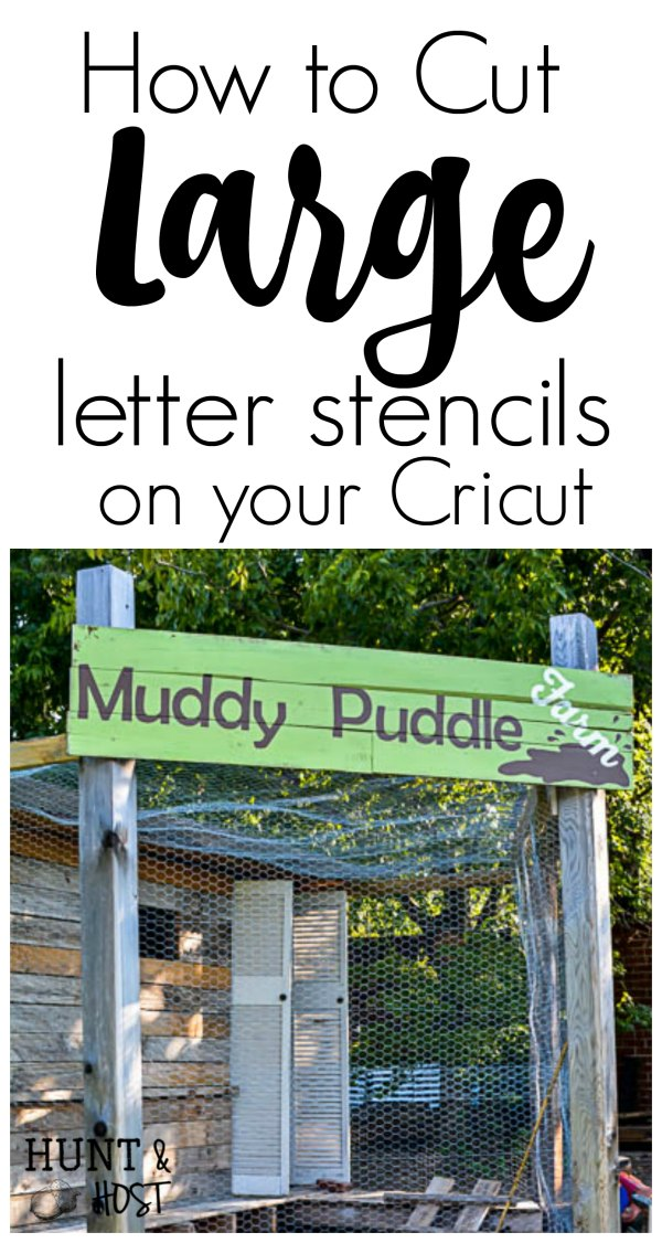 How to cut large stencil letters with a cricut hunt and host some of my favorite fonts step by step tutorial on how to cut large letters for a stencil on your cricut spiritdancerdesigns Images