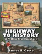 BOOK REVIEW: 'Highway to History: A Midland Trail Scrapbook' Showcases West Virginia's Scenic and Historic Road