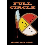 BOOK REVIEW: 'Full Circle': Troubled White Man's Soul Melds With Native American Heart