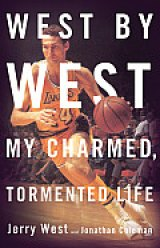 BOOK REVIEW: 'West by West': Basketball Superstar Jerry West Tells It All