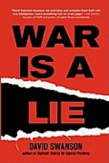 BOOK REVIEW: 'War Is A Lie': Handbook for Peace Seekers Debunks The Endless Lies About War