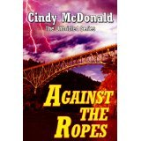 BOOK REVIEW: 'Against the Ropes': Action at Westwood Thoroughbred Farm Continues in 4th Entry in Cindy McDonald's 'Unbridled Adventure' Series