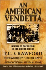 BOOK REVIEW: Kudos to Woodland Press for Publishing 'An American Vendetta' Paperback