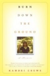 BOOK REVIEW: 'Burn Down the Ground': Kambri Crews Scores with Memoir of a Hearing Child Growing Up With Deaf Parents