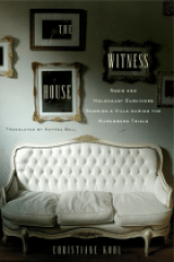 BOOK REVIEW: 'The Witness House': Nazis and Holocaust Survivors Were Housed in the Same Villa During the Nuremberg War Crimes Trials