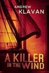 BOOK REVIEW: 'A Killer in the Wind': Psychological Thriller Introduces Mentally Unstable Cop Dan Champion