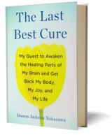 BOOK REVIEW: 'The Last Best Cure': Science Journalist Expands Treatment Horizons for Her Debilitating Autoimmune Disorders