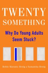 BOOK REVIEW: 'Twentysomething': Parents Complaining About the Younger Generation: Deserved or Not?