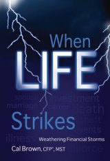BOOK REVIEW: 'When Life Strikes': Dealing With Expected -- and Unexpected -- Occurences That Affect Your Family's Finances