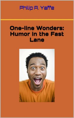 BOOK REVIEW: Yaffe's New Humor Book Takes Light-hearted Look at the Irresistible Appeal of One-line Jokes