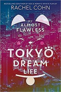My Almost Flawless Tokyo Dream Life - book review