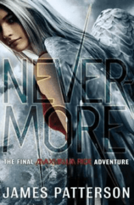 Maximum Ride: Nevermore - Read It and Rate It