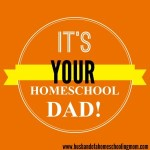 It's Your Home School Dad — Part 6