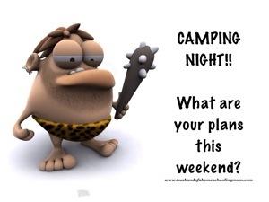 Camping Tonight!!