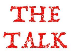 Having THE TALK