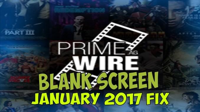 1 CHANNEL BLANK SCREEN FIX - PRIMEWIRE KODI ADDON JANUARY 2017 ...