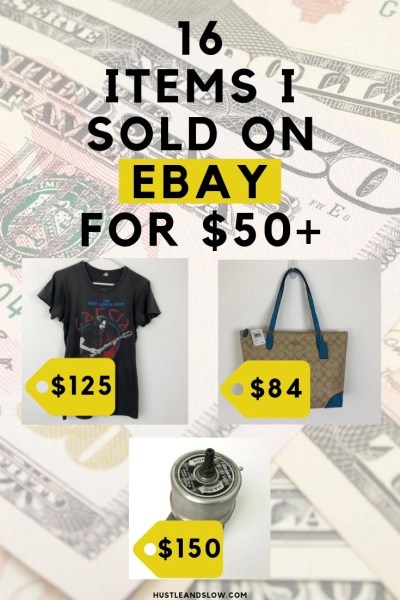 16 Items I sold on Ebay for $50 or more