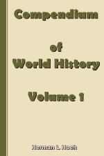 Compendium of World History - Volume 1