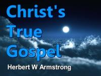 Christ's True Gospel