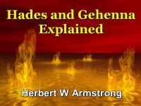 Hades and Gehenna Explained