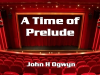 A Time of Prelude