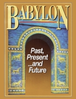 Babylon: Past, Present ...and Future