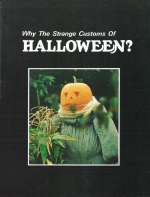 Why The Strange Customs Of Halloween?
