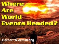 Where Are World Events Headed?