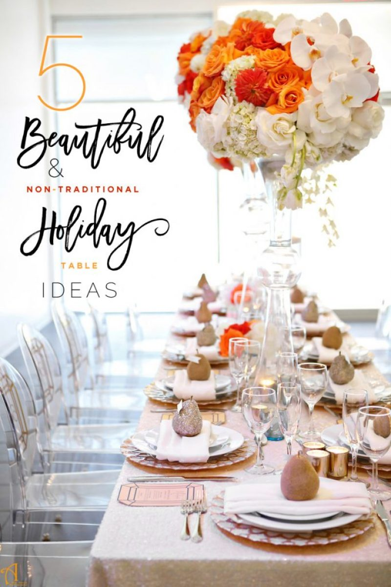 non-traditional holiday table designs