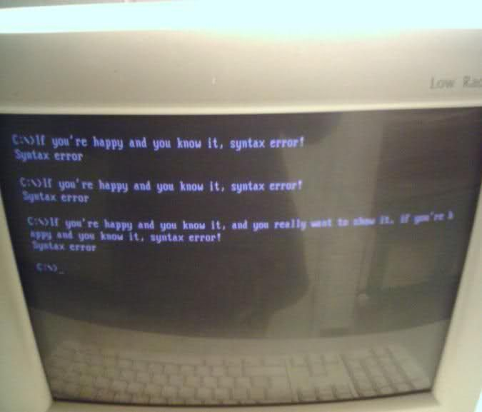 If you're happy and you know it, syntax error!