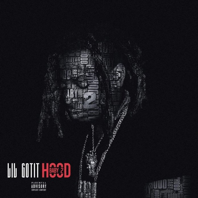 Mixtape Hood Baby 2 Lil Gotit Gunna Drip Day N Night