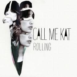 CALLmeKat-Rolling