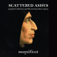 Scattered Ashes Magnificat (Linn, 2016) 1h24m