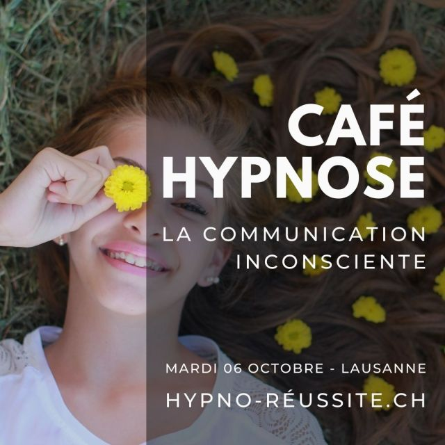 Café Hypnose : La communication inconsciente