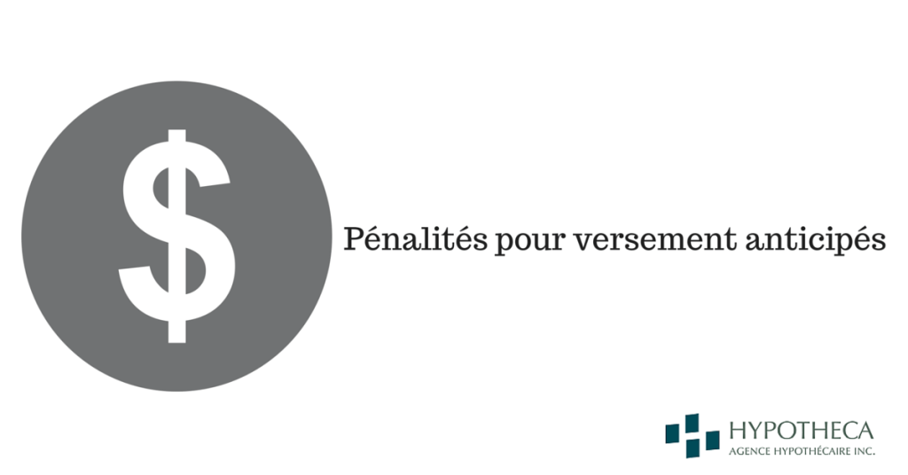 Penalites versement anticipes