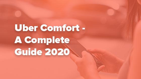uber comfort guide
