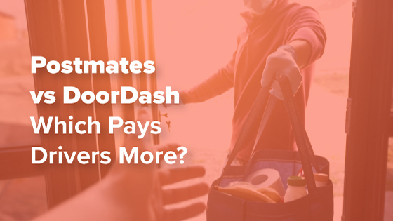 Postmates vs DoorDash - Which Pays More?
