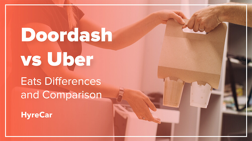 Doordash vs Uber Eats Differences