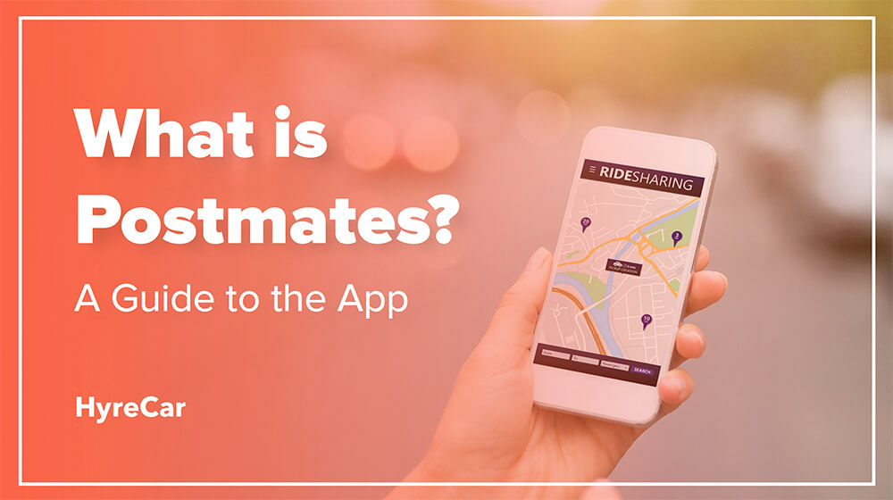 What is Postmates? App Guide