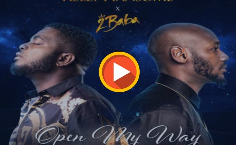 Kelly Hansome ft. 2Baba  –  Open My Way (Audio)