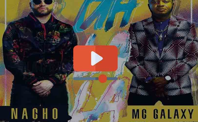 MC Galaxy ft. Nacho – Uh La La