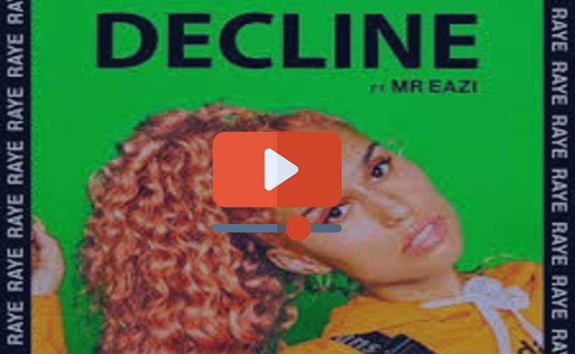 RAYE, Mr Eazi – Decline (Official Video)