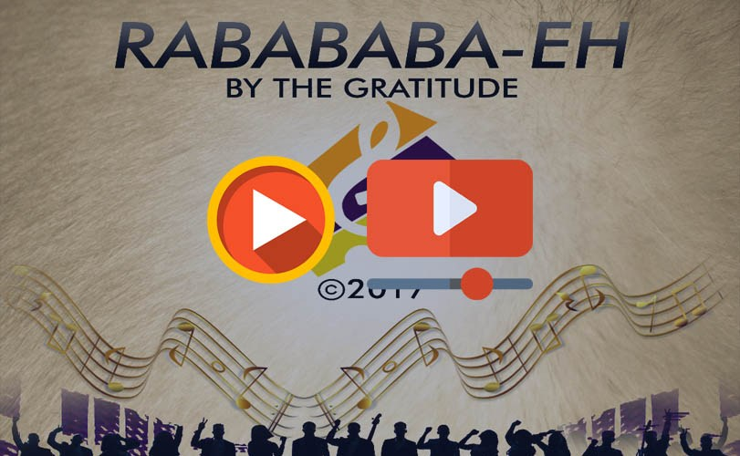 The Gratitude COZA – Raba Baba Eh (Audio and Video)