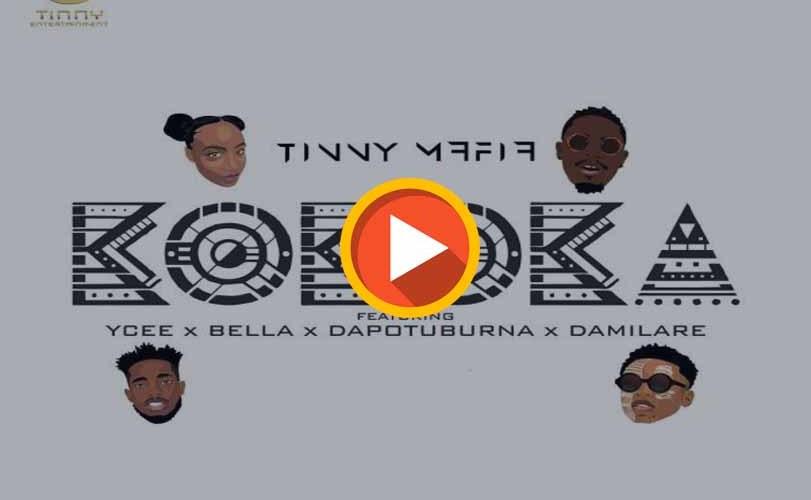 Tinny Mafia ft YCEE x Bella x Dapo Tuburna x Damilare – Kokoka