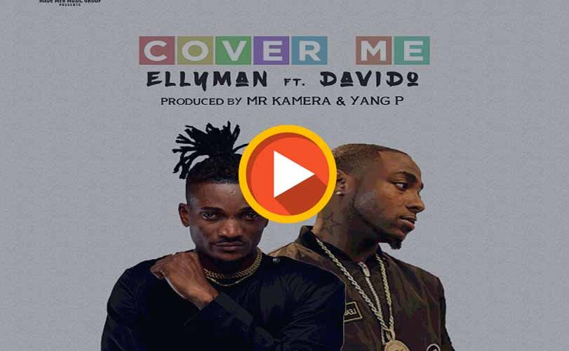 Ellyman ft. Davido – Cover Me (Audio)